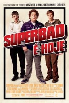 Superbad – É Hoje