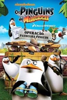 Os Pinguins de Madagascar – Operação Patrulha Pinguim