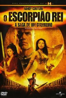 O Escorpião Rei – A Saga de Um Guerreiro