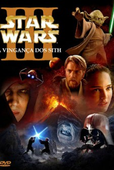 Star Wars / Guerra nas Estrelas – Episódio III – A Vingança dos Sith
