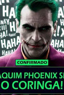 Joaquin Phoenix confirmado como Coringa