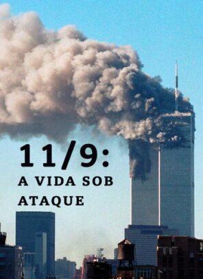11/09 – A Vida Sob Ataque